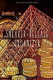 Sneaker-Release Organizer: Sneakerplaner zum Ausfüllen für anstehende Sneakerveröffentlichungen im Format 6x9 für Sneakerbegeisterte und Reseller
