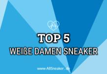 Top 5 weiße Damen Sneaker